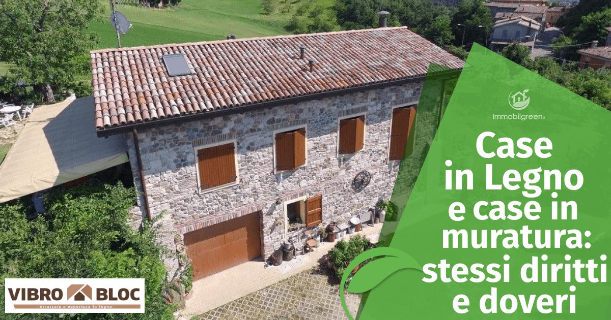 Case in legno e case in muratura_metodi costruttivi diversi, stessi diritti e doveri