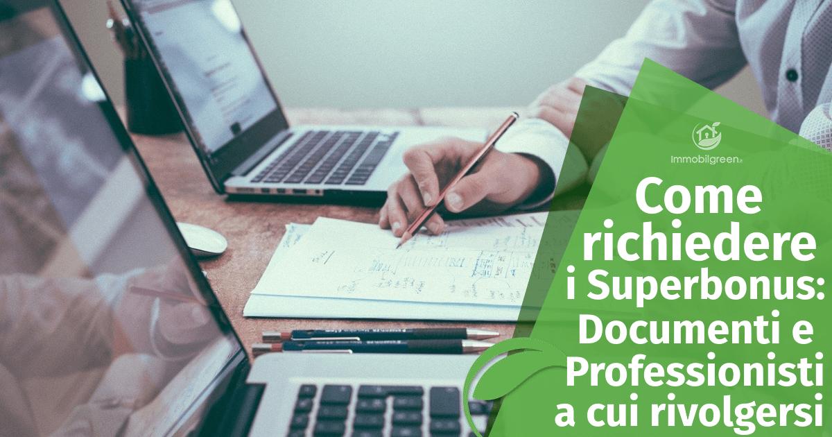 Come richiedere i Superbonus_ documenti e professionisti
